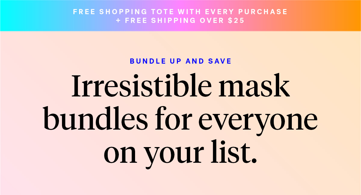 Free Shopping Tote with every purchase + Free shipping over $25