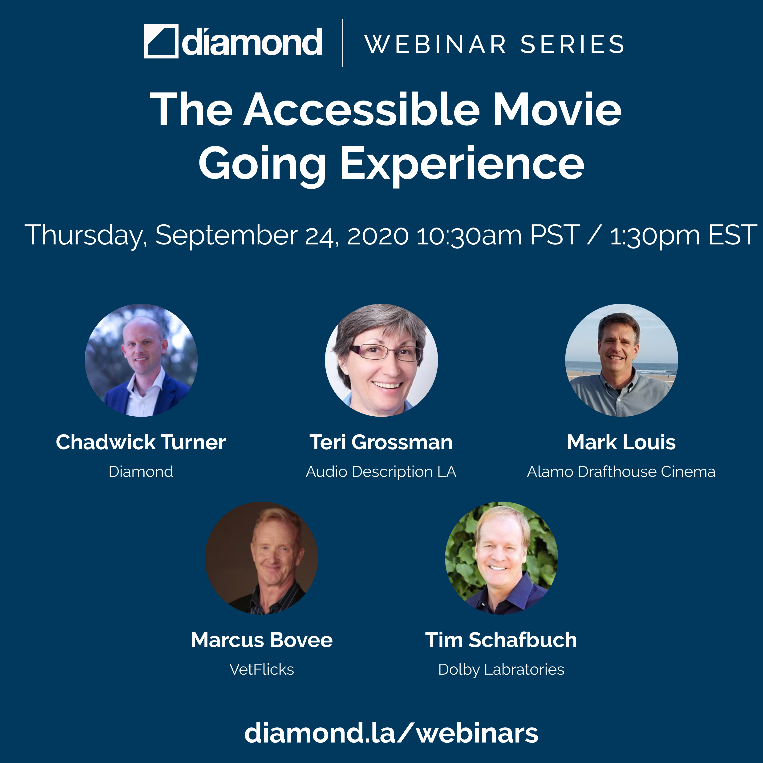 Diamond Webinar_The Accessible Movie Going Experience_September 24 2020_at 1030am pst, to register to go diamond.la/webinars