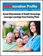 Social Determinants of Health Screenings Leverage Learnings from Existing Pilots