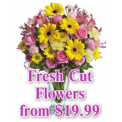 Fresh                   Cut Bouquets from $19.99