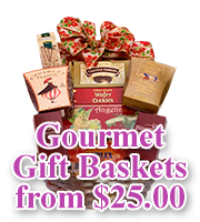 Gourmet Gift Baskets from                   $25.00