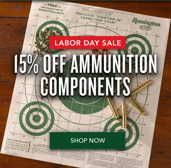 15% OFF Ammunition Components - Labor Day Sale