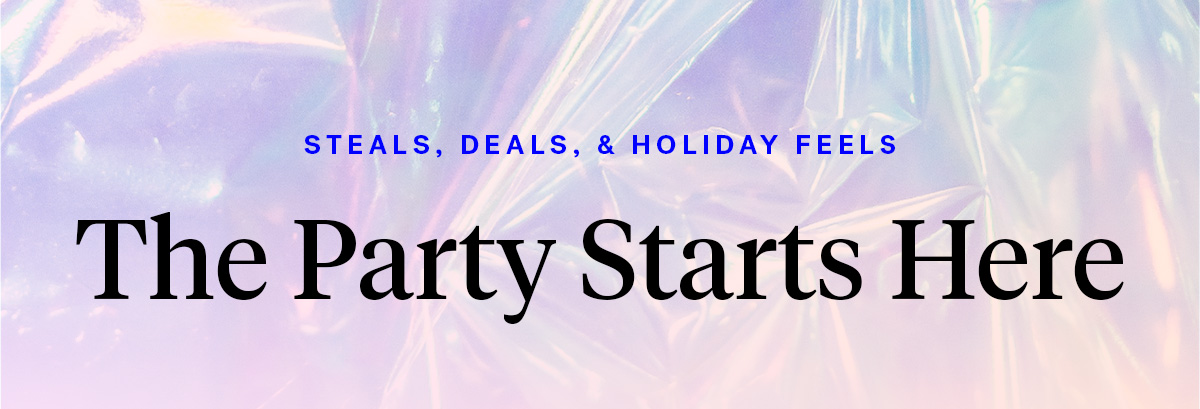 Steals, Deals, & Holiday Feels