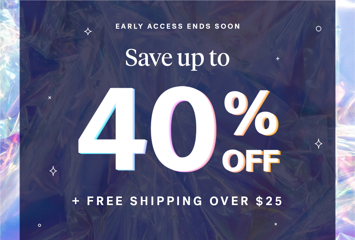 EARLY ACCESS ENDS SOON