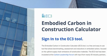 Calculating & Comparing the Carbon Footprint of Buildings - the EC3 Tool