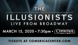 THE ILLUSIONISTS™ – LIVE FROM BROADWAY™