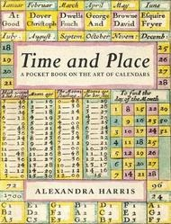 Time and Place: Notes on the art of calendars