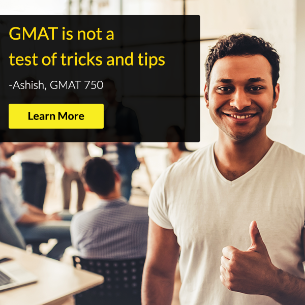 GMAT is not a test of tricks and tips