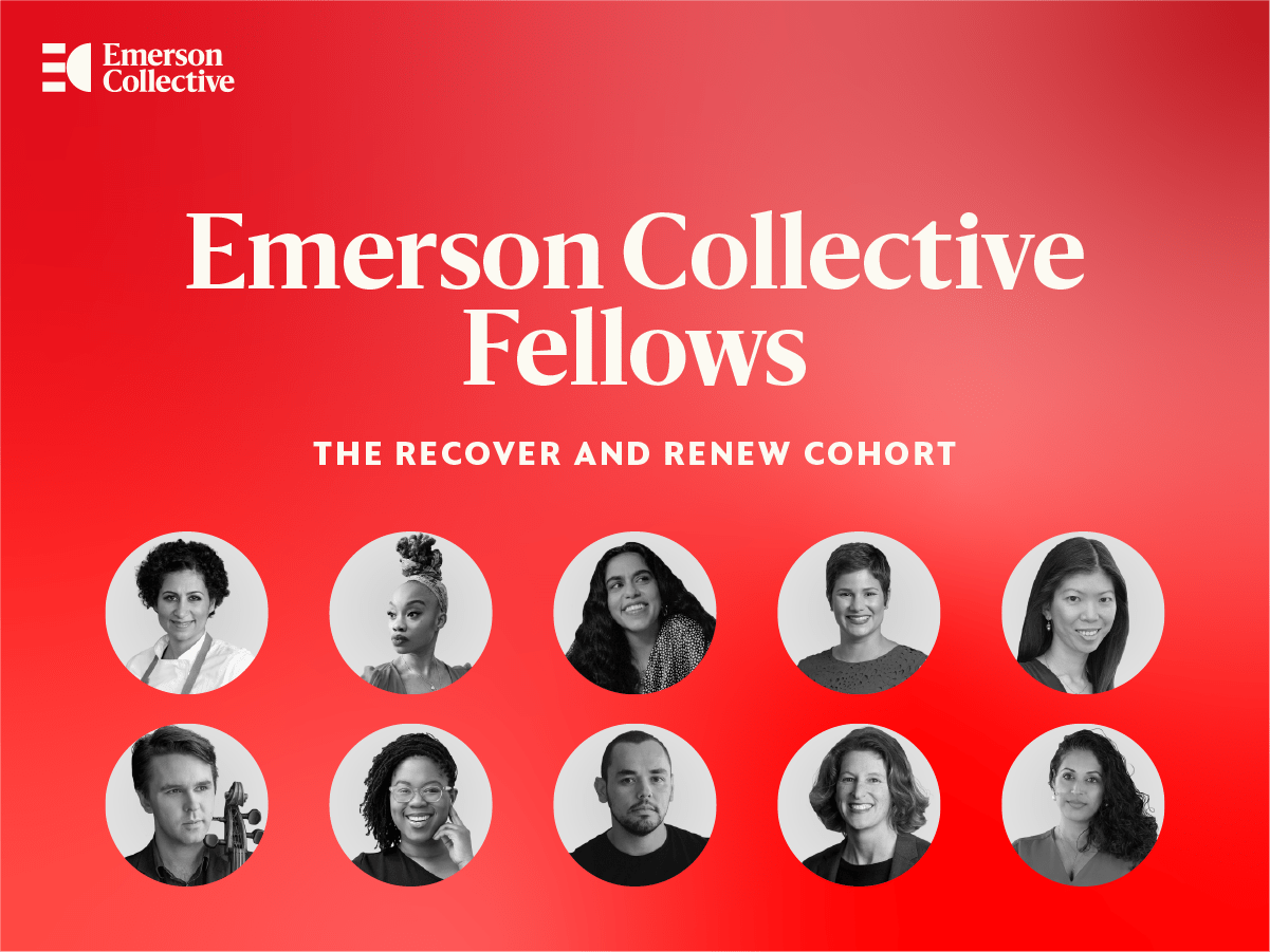 https://pages.emersoncollective.com/e/539672/of-emerson-collective-fellows-/h7zfw4/730146339?h=iz9iMDWOMtJz3zc_kF0cjaMtJaxVtZKBwszDPOMqxSI