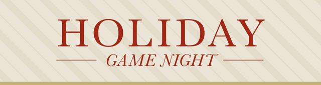 Holiday Game Night