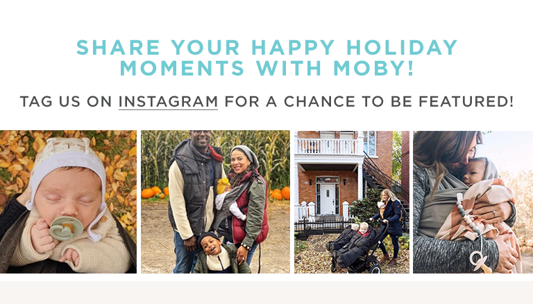 SHARE YOUR HAPPY HOLIDAY MOMENTS WITH MOBY! | TAG US ON INSTAGRAM FOR A CHANCE TO BE FEATURED!