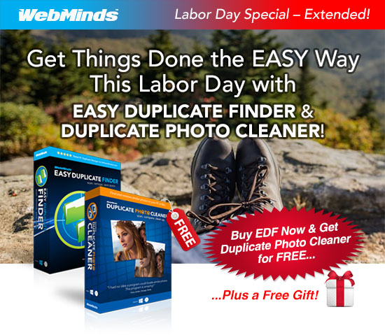 Get Things Done the EASY Way This Labor Day with EASY DUPLICATE FINDER & DUPLICATE PHOTO CLEANER!