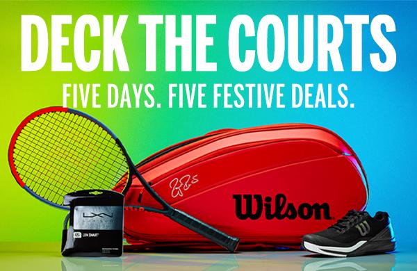 Deck The Courts. Five Days. Five Festive Deals.