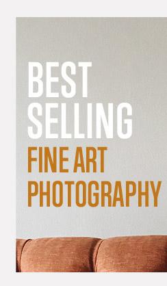 Shop our most popular Fine Art Photography!