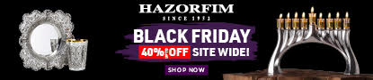 Hazorfim Black Friday 40% off Site Wide! Shop Now