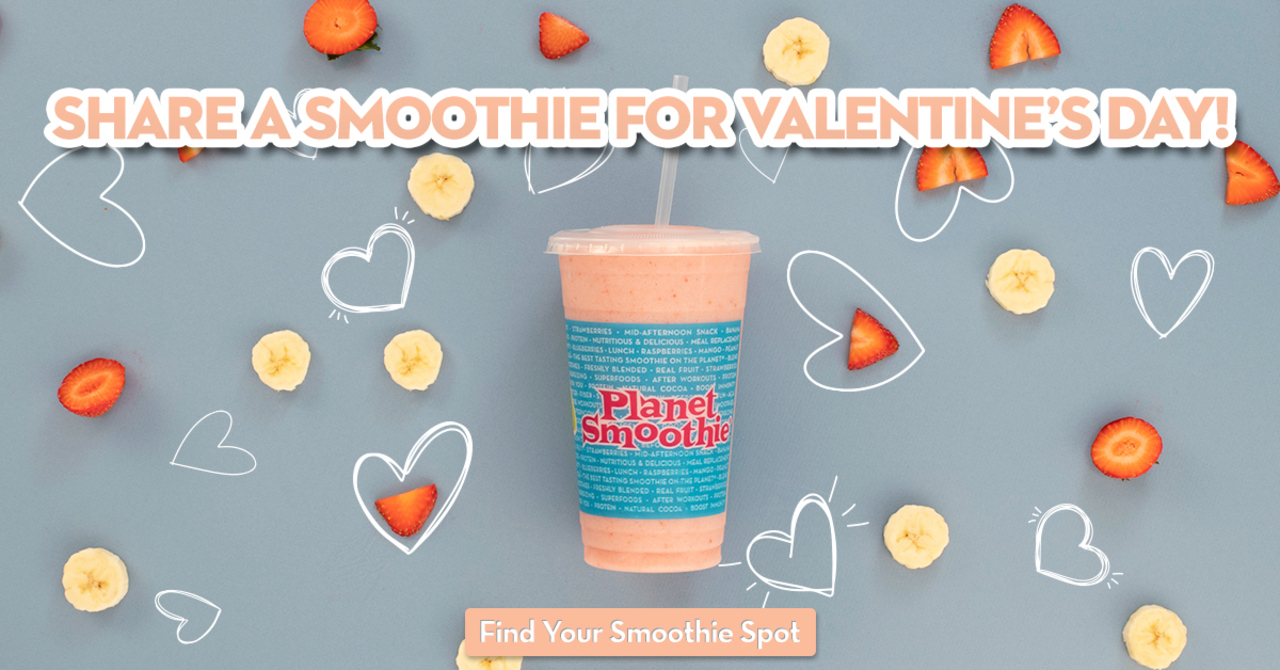 Share a smoothie for Valentine's Day! Find your smoothie spot!