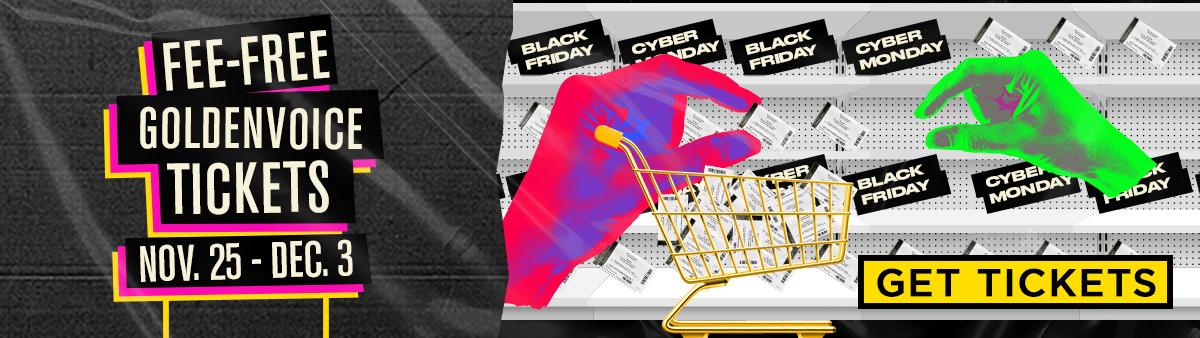 Fee-Free Goldenvoice Tickets Nov.25-Dec.3