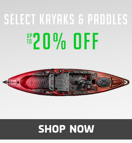 Up to 20% Off Select Kayaks & Gear