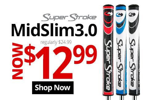 Lowest Price Ever! Super Stroke Mid Slim 3.0