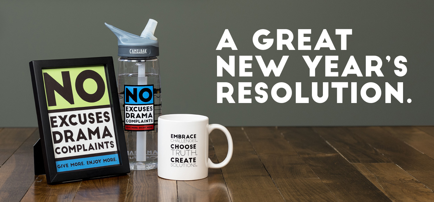 No Excuses, Drama, Complaints 5x7, Camelbak, & Mug. A great New Year's resolution