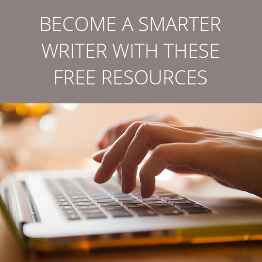Become a smarter writer with these free resources