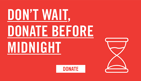 Don't Wait, Donate to the Triple Match before midnight!