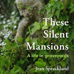 Jean Sprackland 'These Silent Mansions'