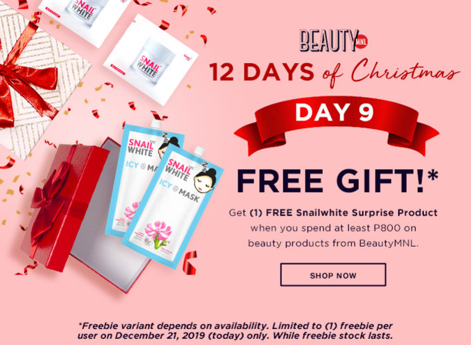 12 DAYS OF CHRISTMAS | DAY 9 | FREE GIFT | Get (1) FREE* Snailwhite Surprise Product when you spend at least P800 on beauty products from BeautyMNL | SHOP NOW >>