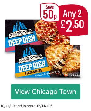 Chicago Town Deep Dish 2 Pack Pizzas Any 2 �50 Save 50p View Chicago Town 16/11/19 and in store 17/11/19*