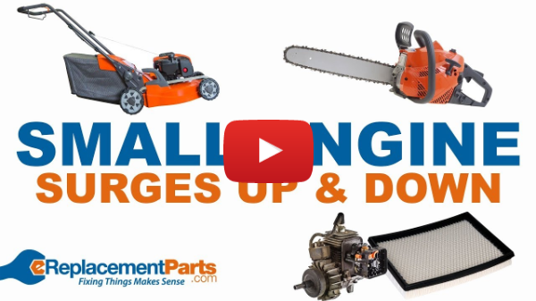 Small Engine Troubleshooting: Why Does My Engine Surge Up and Down? | eReplacementParts.com