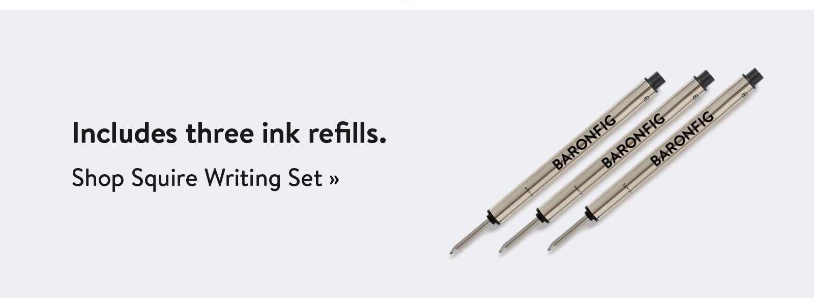 Includes three ink refills. Shop Squire Writing Set ?