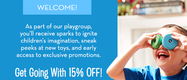Welcome! We're on a mission to Take Back Childhood and we need YOU! As part of our playgroup, you'll receive sparks to ignite children's imagination and sense of wonder, sneak peeks at new toys, and early access to exclusive promotions. Because by inspiring open-ended thinking in our kids, we give them a world of possibilities! Get started with 15% OFF your order!