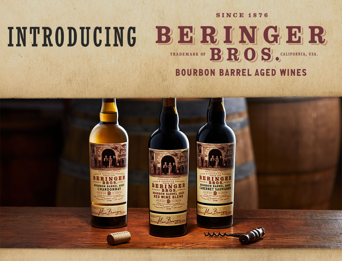 Introducing Beringer Brothers: Bourbon Barrel Aged Wines