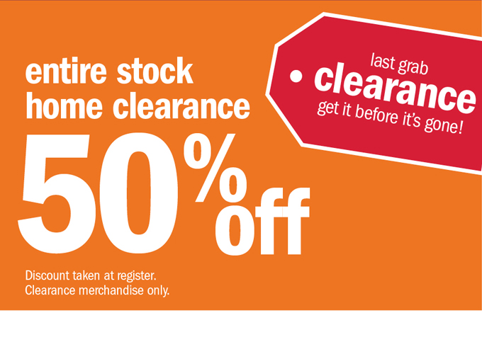Entire stock home clearance 50% off