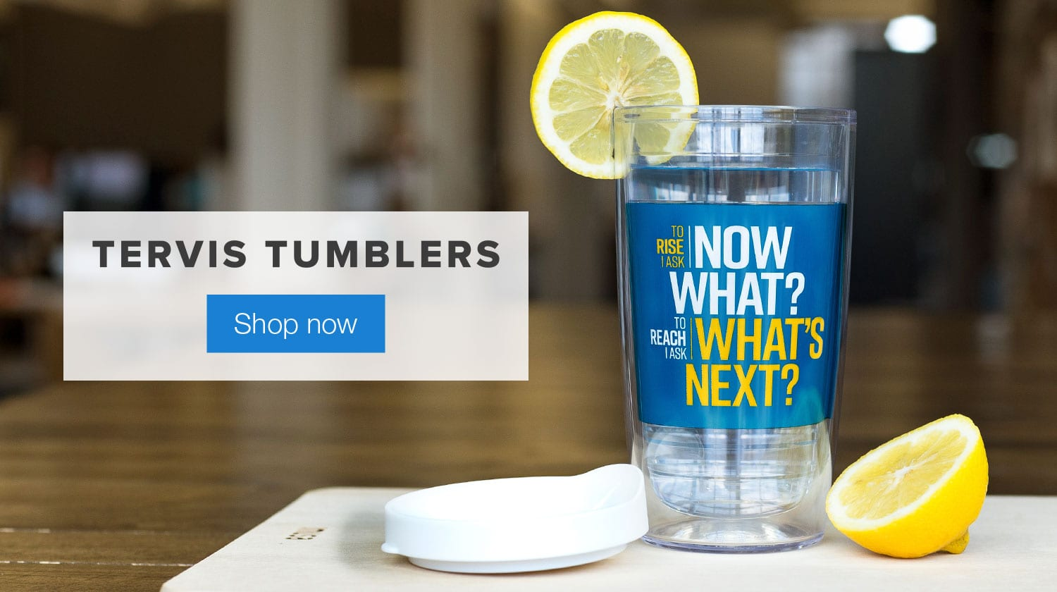 Rise & Reach Tervis Tumbler. Shop Now.