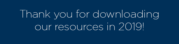 Thank you for downloading our resources in 2019!