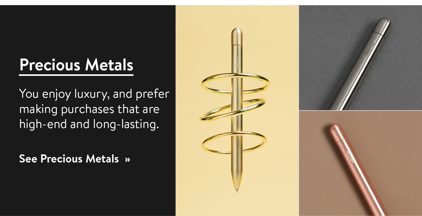 See Precious Metals ?