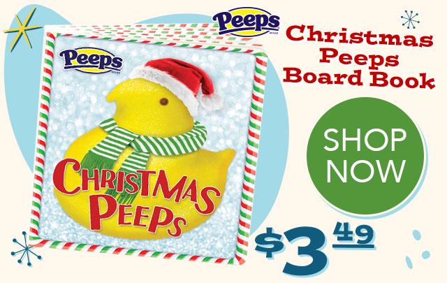 Christmas PEEPS Board Book  - 3.49 - SHOP NOW