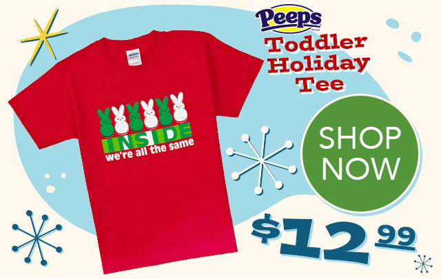 PEEPS Toddler Holiday Tee - $12.99 - SHOP NOW