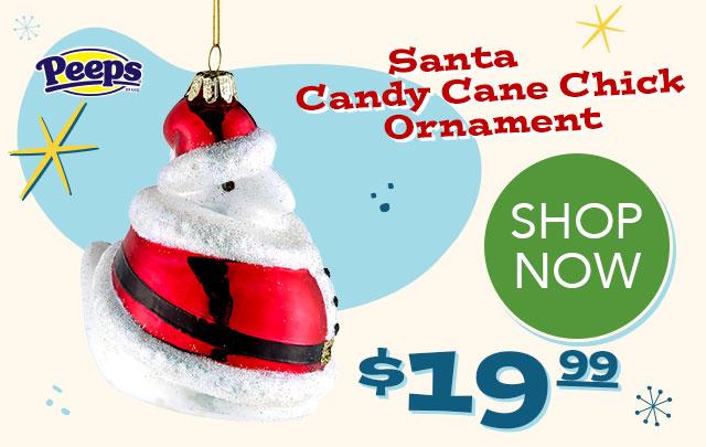 PEEPS Santa Candy Cane Chick Ornament - $19.99 - SHOP NOW