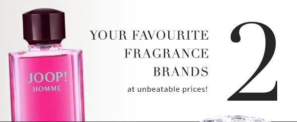 Your favourite fragrance brands at affordable prices