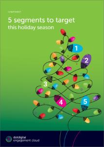 5 segments to target this holiday season