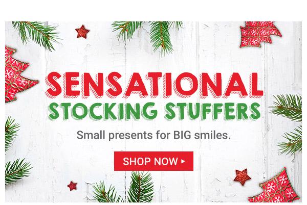 Sensational Stocking Stuffers. Shop now.