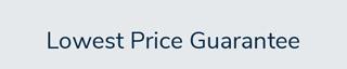 Lowest Price Guarantee