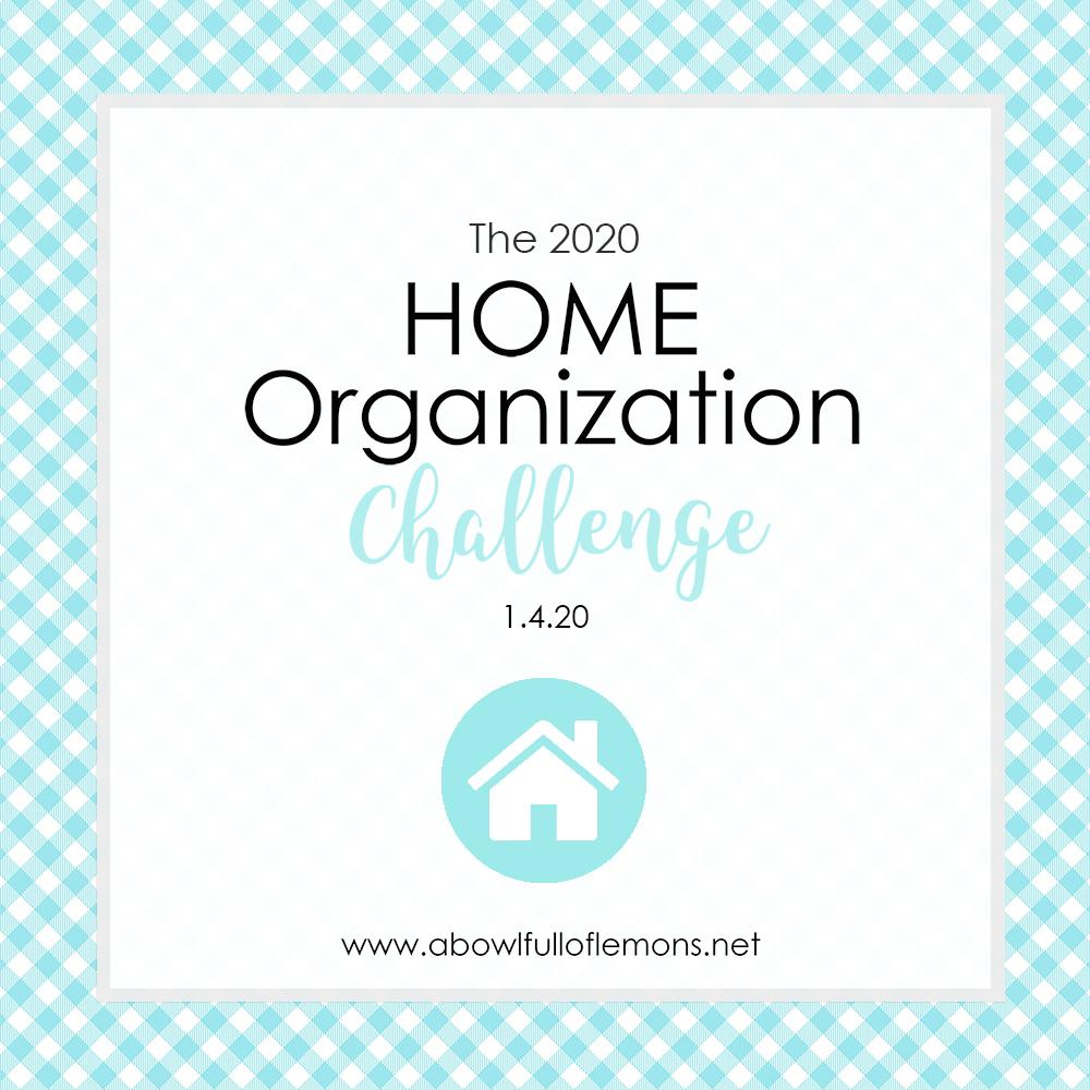 2020 Home Organization Challenge