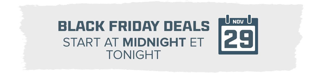 Black Friday Deals start at Midnight ET