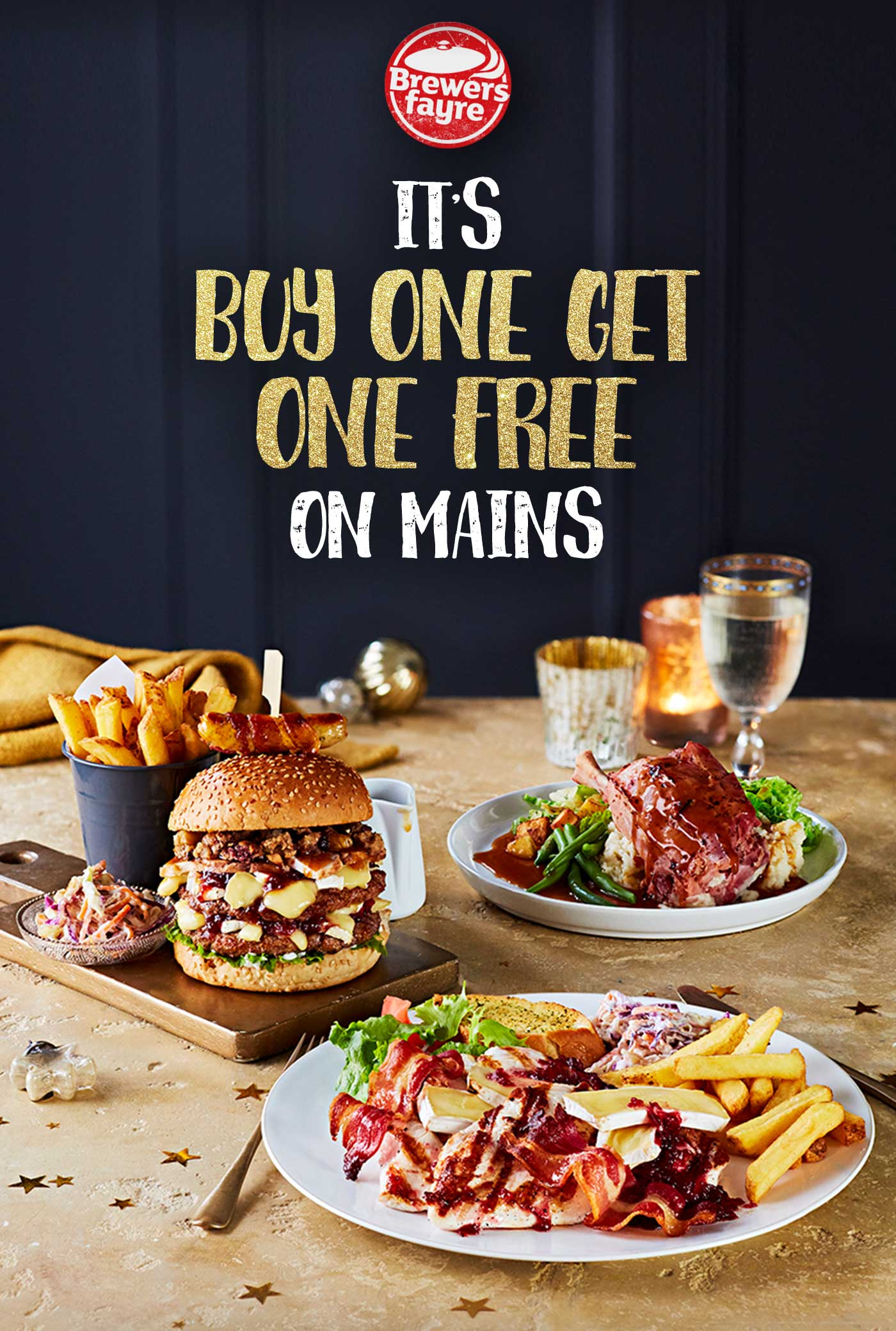 IT'S BUY ONE GET ONE FREE ON MAINS