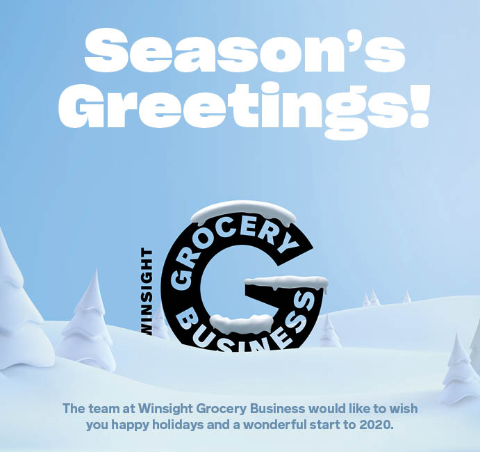 Season's Greetings! The team at Winsight Grocery Business would like to wish you happy holidays and a wonderful start to 2020.