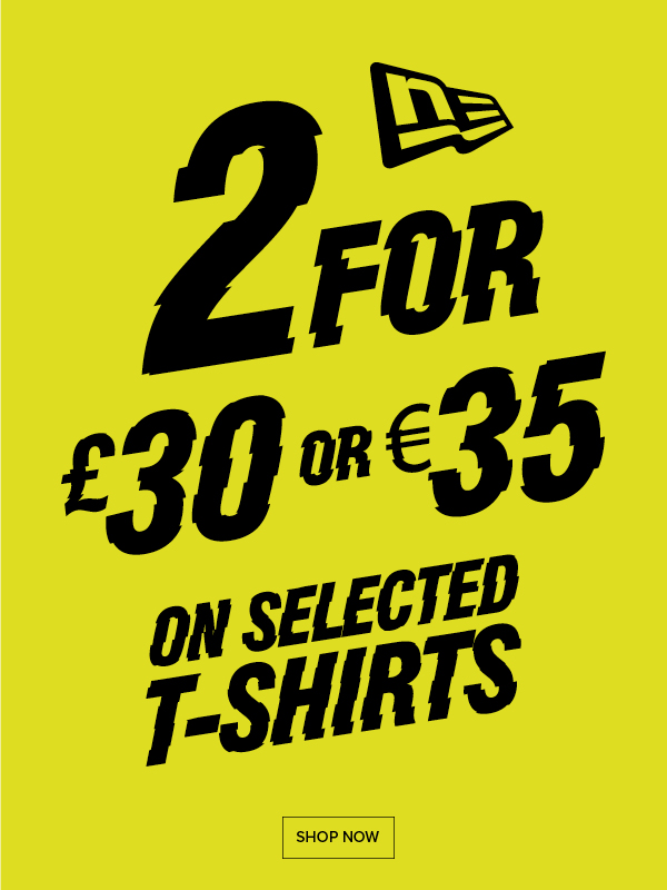 SHOP NOW | 2 For �30 Or �35 On Selected T-Shirts