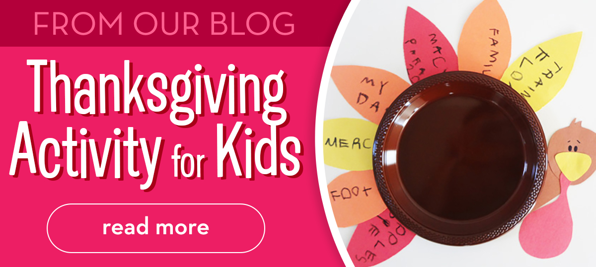 From the Blog - Thanksgiving Activity for Kids - Read More